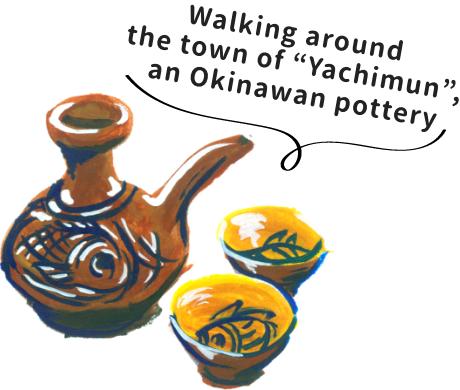 Walking around the town of Yachimun, an Okinawan pottery